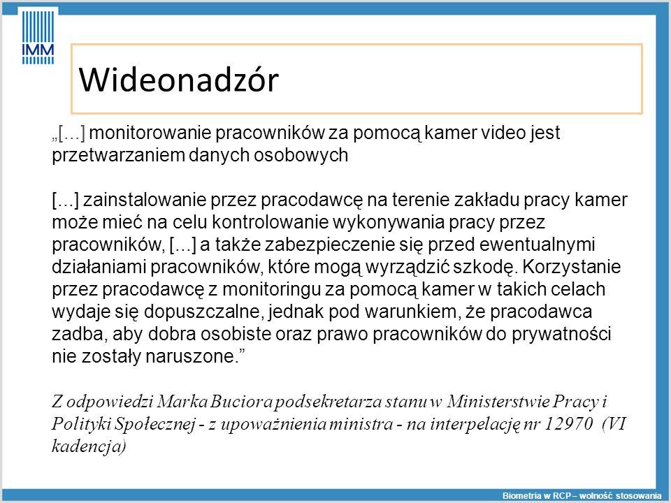"""Wideonadzór. """"[...] monitorowanie pracowników za pomocą kamer video jest przetwarzaniem danych osobowych."""